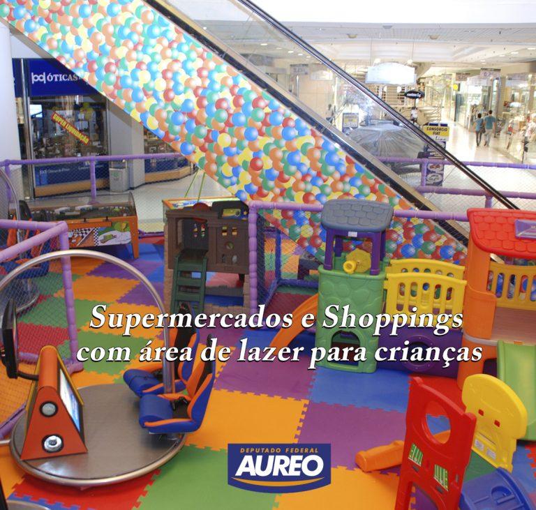 Comissão aprova área de lazer para crianças em Shoppings e hipermercados