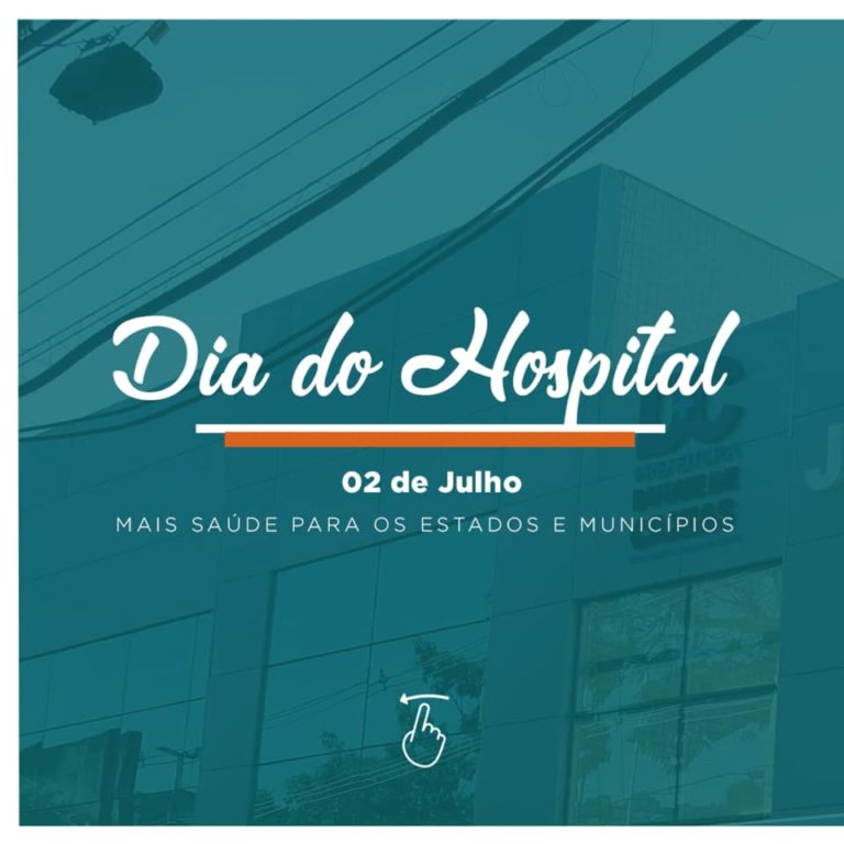 Dia do Hospital: saúde é investimento